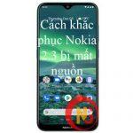 Nokia 2.3 bị mất nguồn
