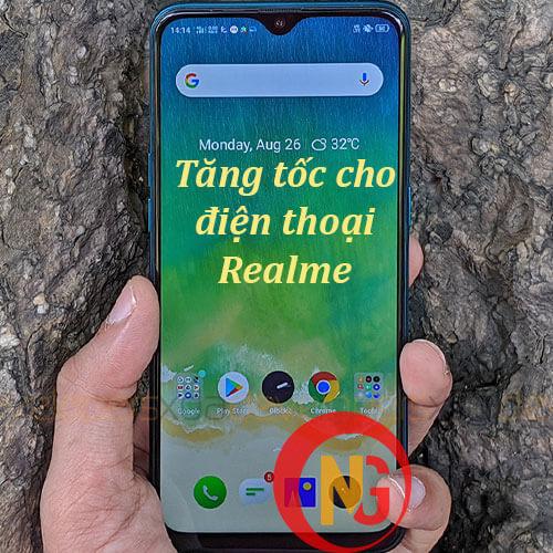 Tăng tốc cho điện thoại Realme