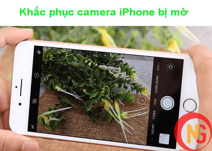 Cách khắc phục camera iPhone bị mờ